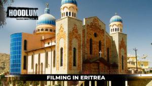 Hoodlum Film Fixers - When filming in Eritrea