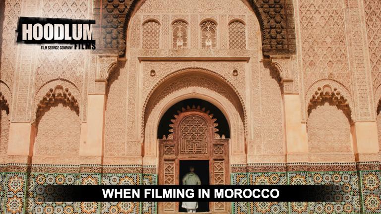 Hoodlum Film Fixers - When filming in Morocco